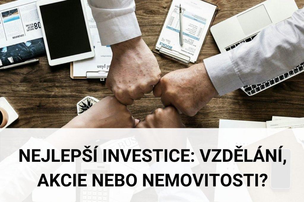 Nejlepší investice do budoucnosti